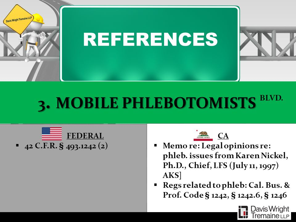 REFERENCES 3. MOBILE PHLEBOTOMISTS BLVD. FEDERAL
