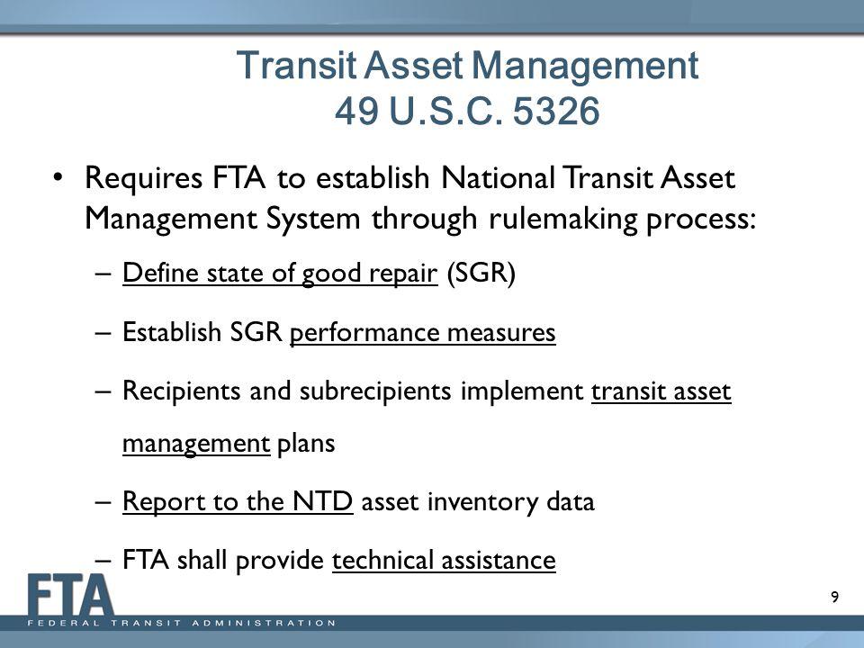 Transit Asset Management 49 U.S.C. 5326