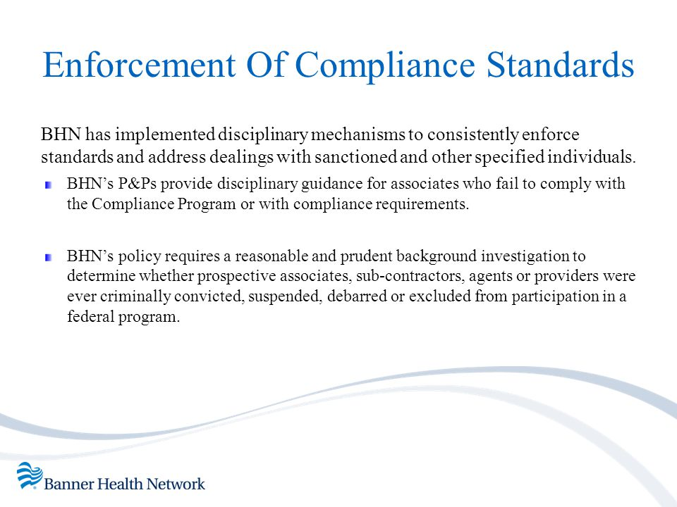 Enforcement Of Compliance Standards