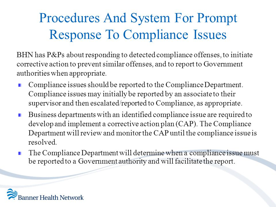 Procedures And System For Prompt Response To Compliance Issues