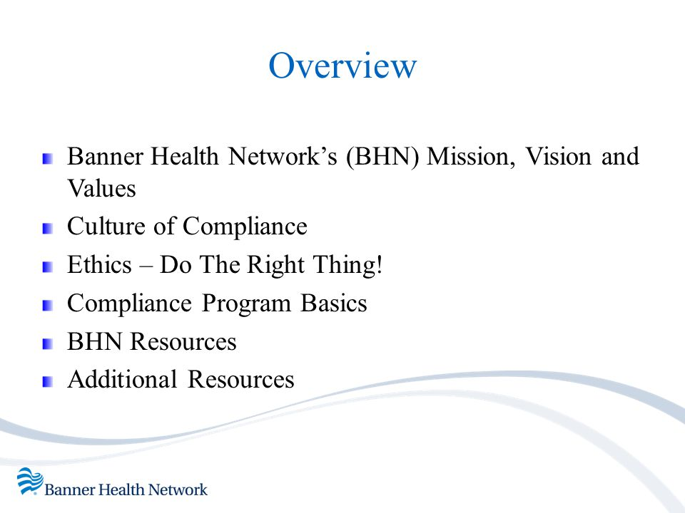 Overview Banner Health Network's (BHN) Mission, Vision and Values