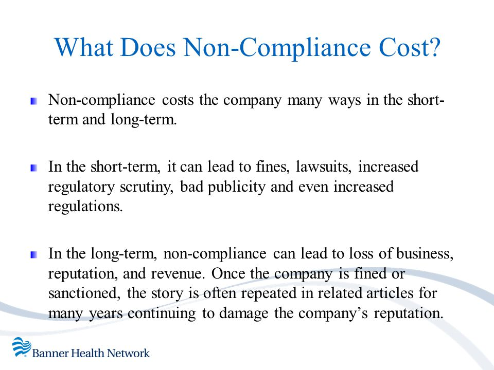 What Does Non-Compliance Cost