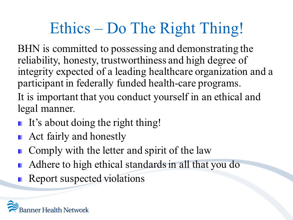 Ethics – Do The Right Thing!