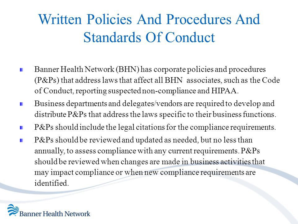 Written Policies And Procedures And Standards Of Conduct
