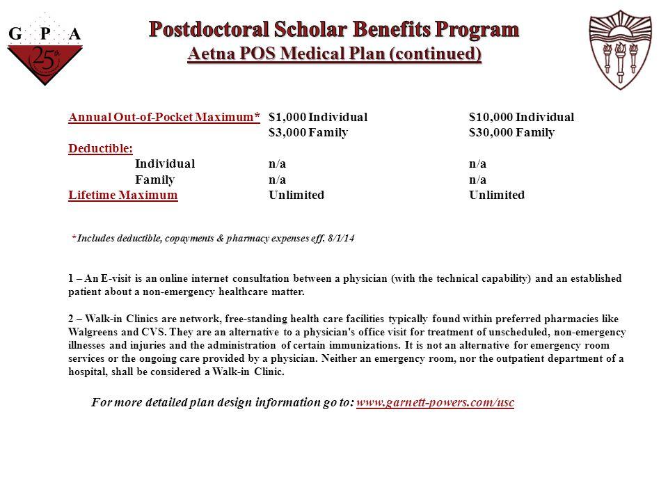 Postdoctoral Scholar Benefits Program Aetna POS Medical Plan (continued)