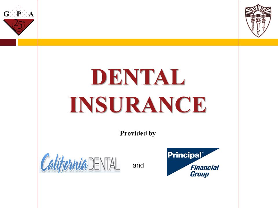DENTAL INSURANCE Provided by