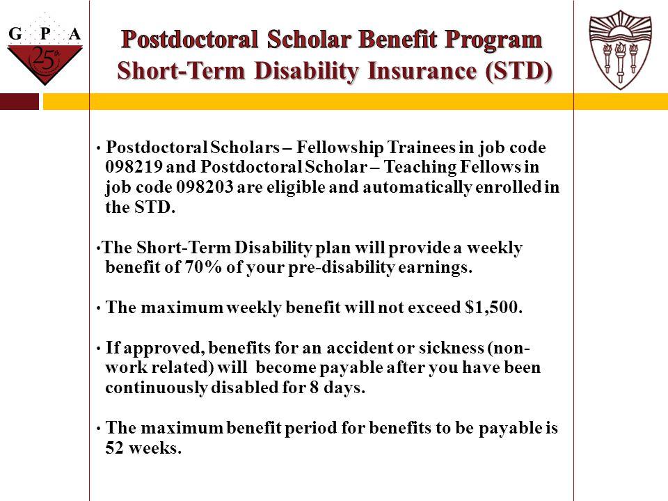 Postdoctoral Scholar Benefit Program Short-Term Disability Insurance (STD)