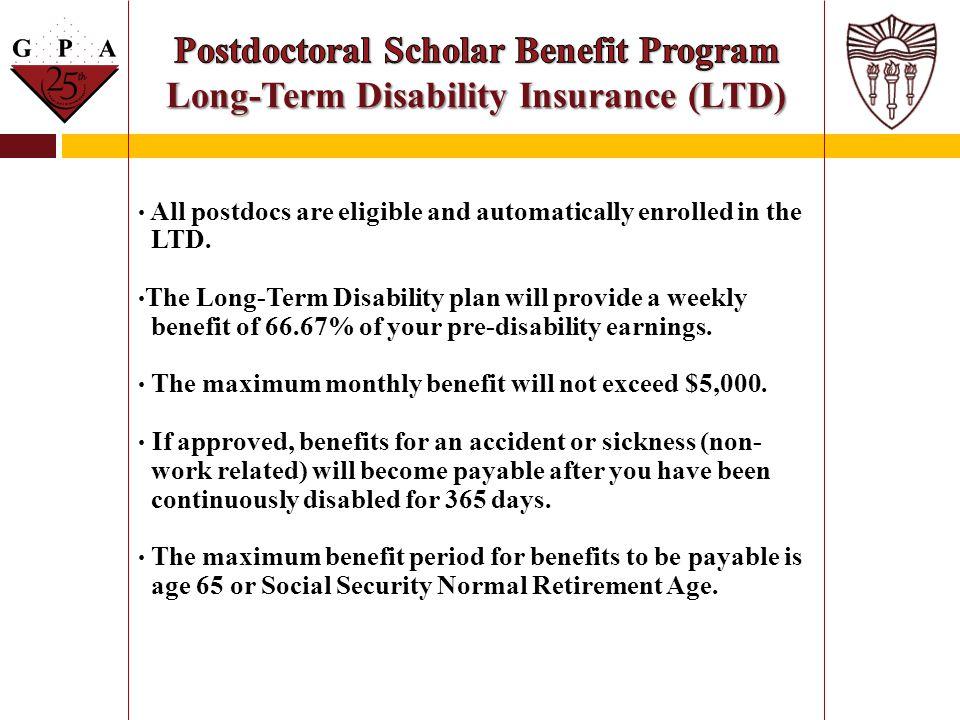 Postdoctoral Scholar Benefit Program Long-Term Disability Insurance (LTD)