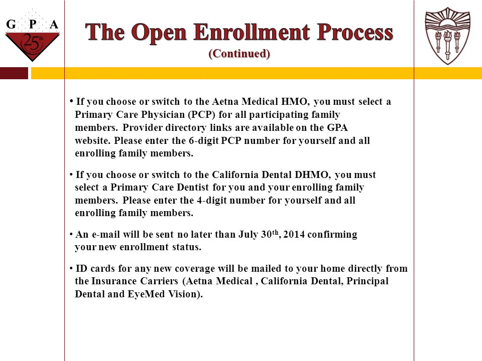 The Open Enrollment Process (Continued)
