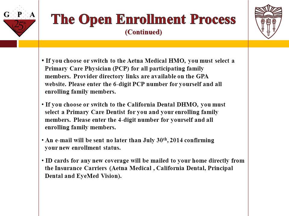 The Open Enrollment Process (Continued)