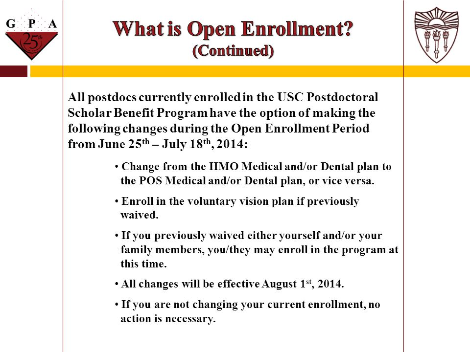 What is Open Enrollment (Continued)