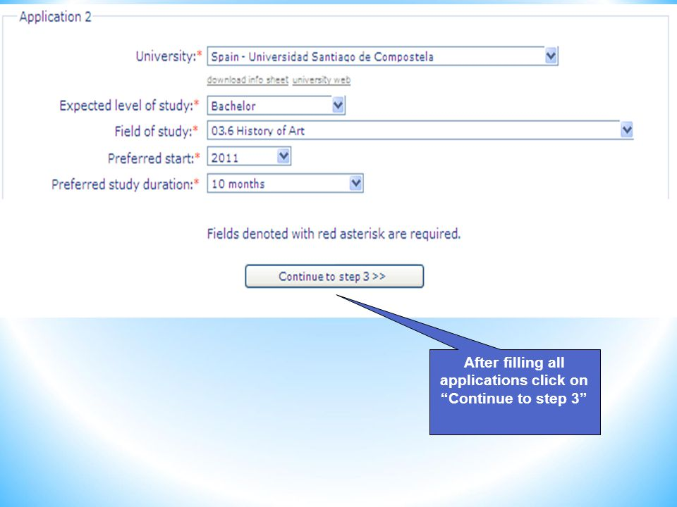 After filling all applications click on Continue to step 3