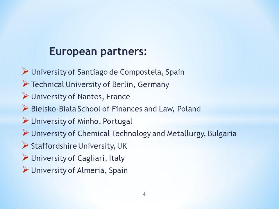 European partners: University of Santiago de Compostela, Spain