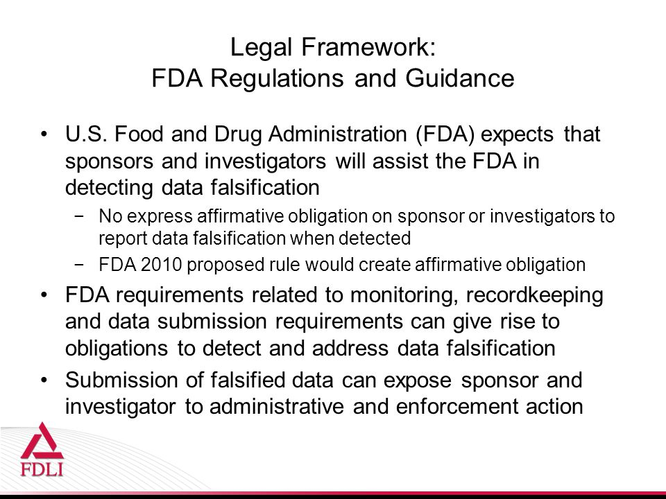 Legal Framework: FDA Regulations and Guidance