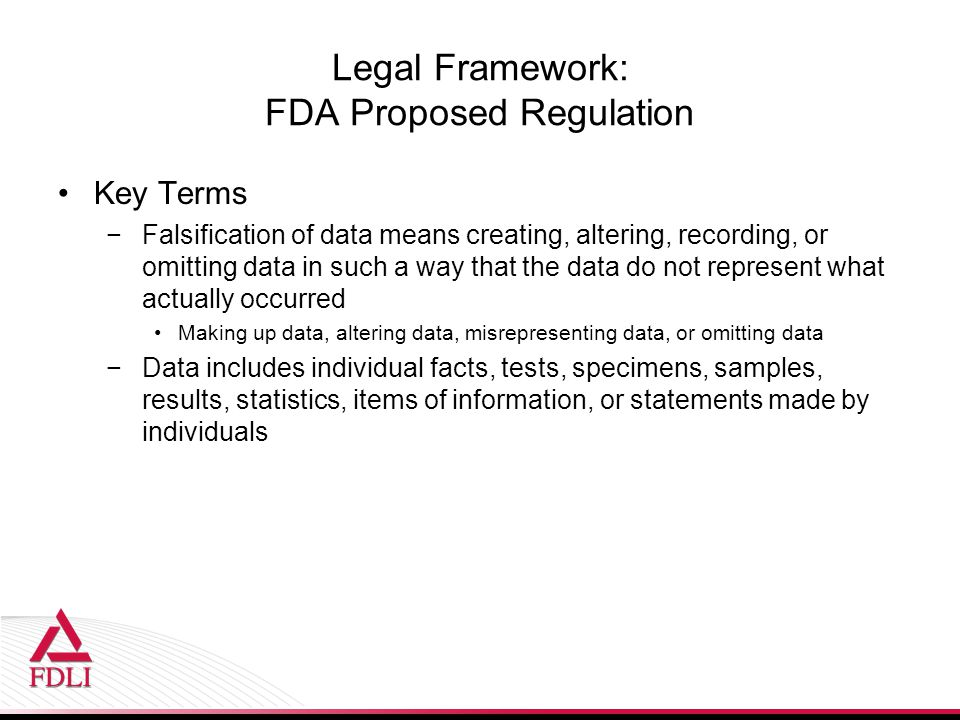 Legal Framework: FDA Proposed Regulation