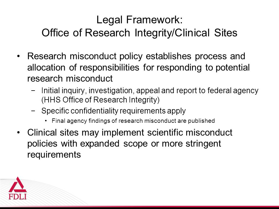Legal Framework: Office of Research Integrity/Clinical Sites