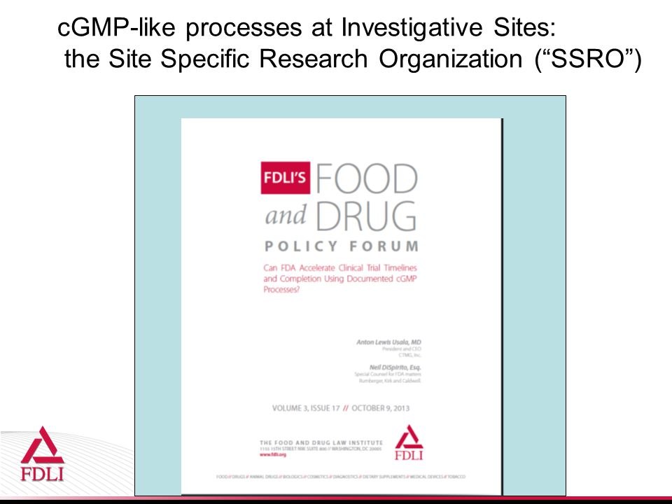 cGMP-like processes at Investigative Sites: the Site Specific Research Organization ( SSRO )