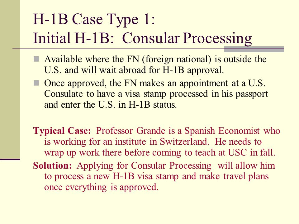 H-1B Case Type 1: Initial H-1B: Consular Processing