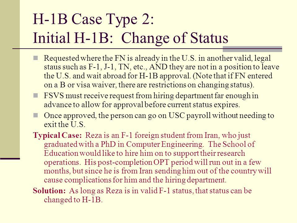 H-1B Case Type 2: Initial H-1B: Change of Status