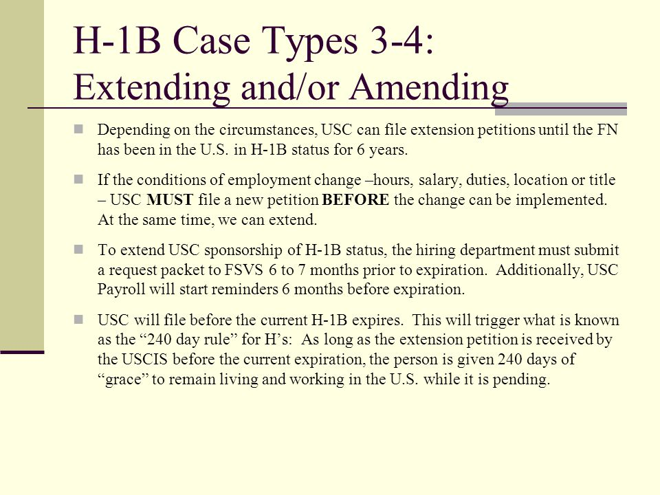 H-1B Case Types 3-4: Extending and/or Amending