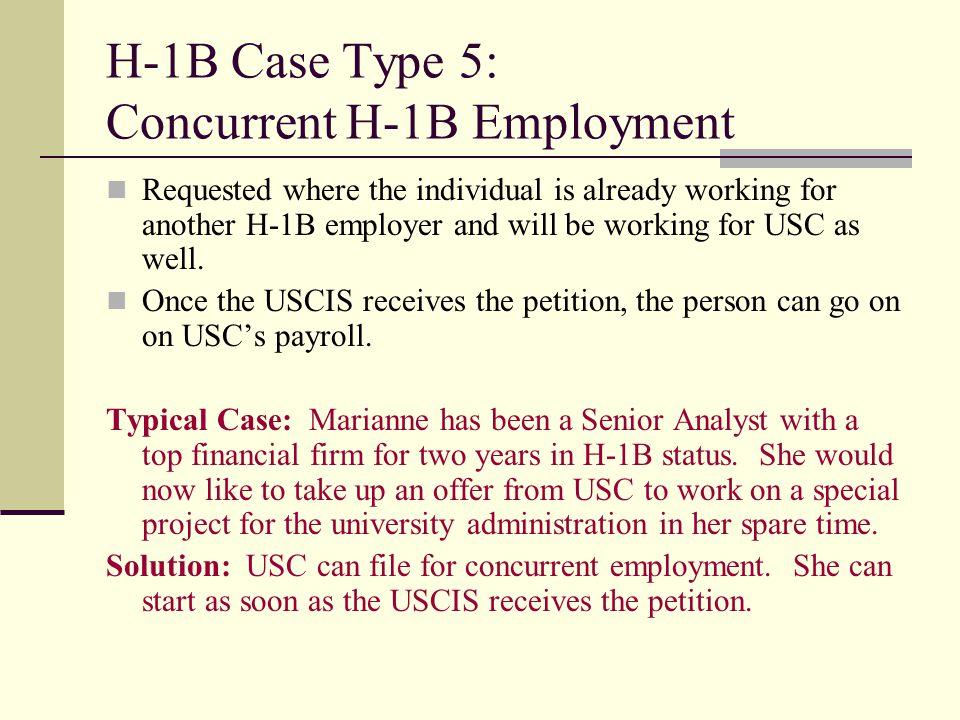 H-1B Case Type 5: Concurrent H-1B Employment