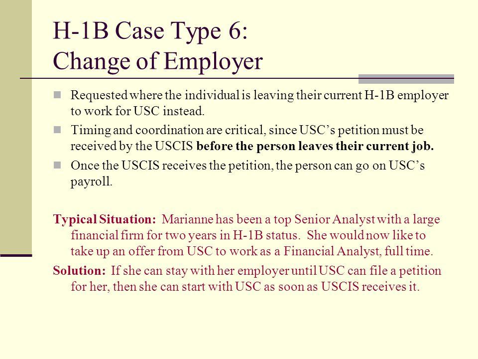 H-1B Case Type 6: Change of Employer