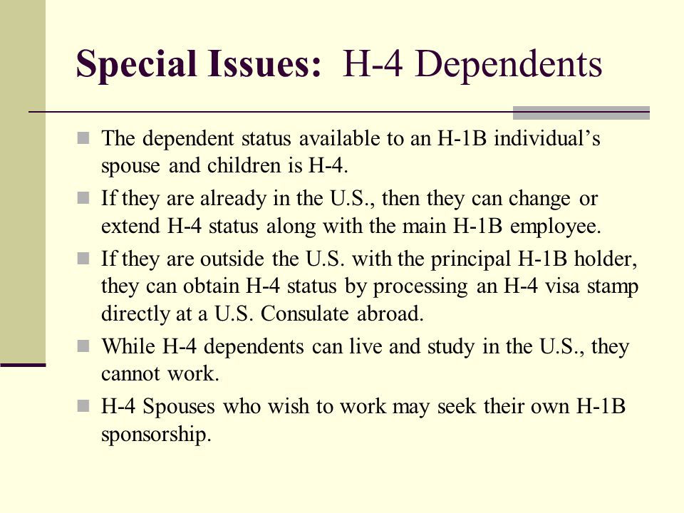 Special Issues: H-4 Dependents