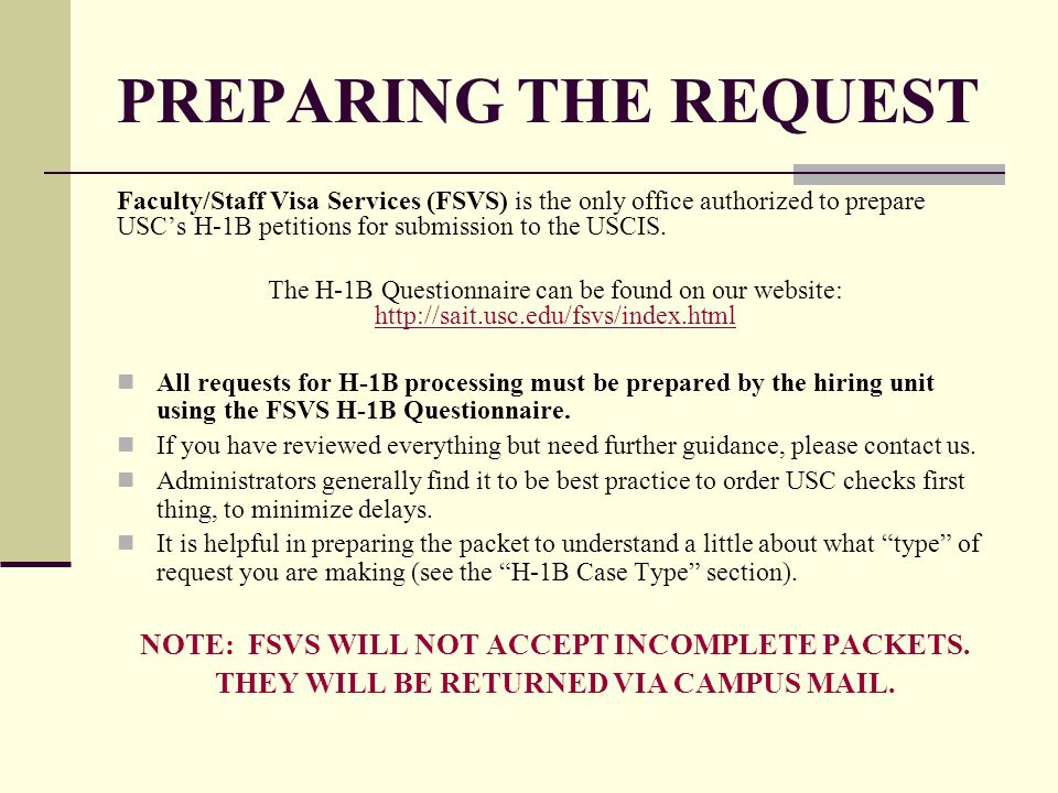 PREPARING THE REQUEST NOTE: FSVS WILL NOT ACCEPT INCOMPLETE PACKETS.