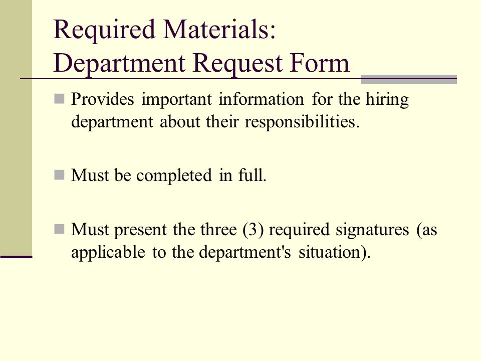 Required Materials: Department Request Form