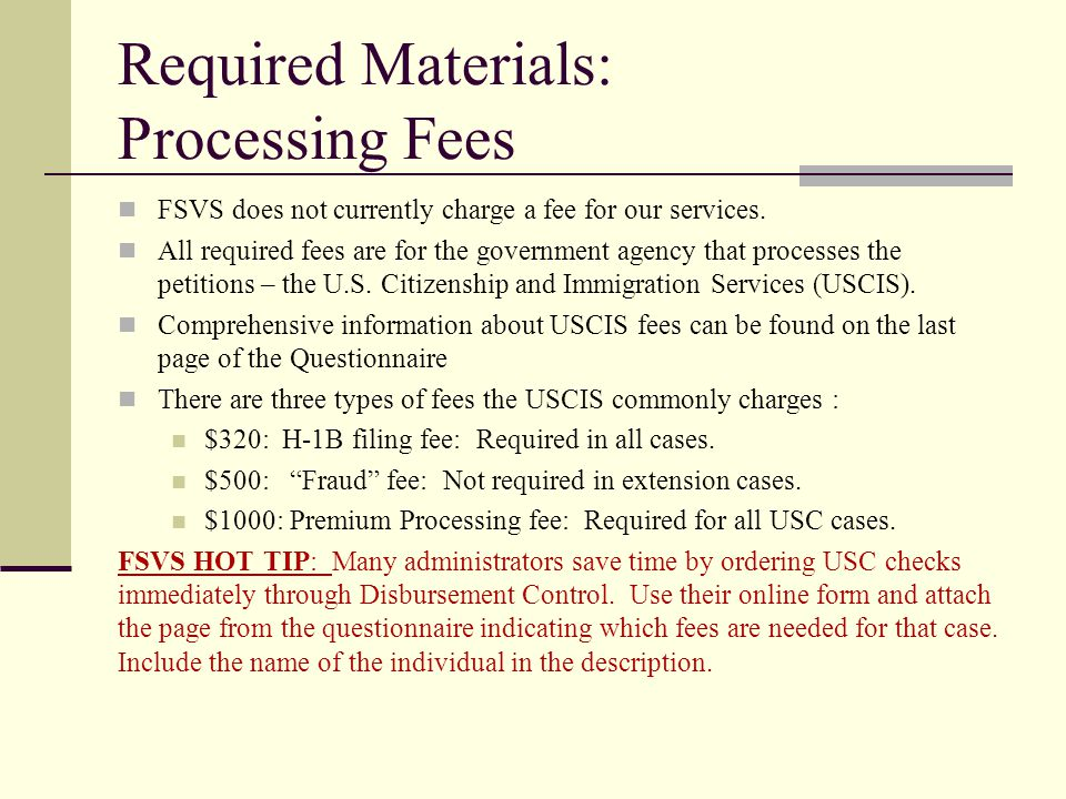 Required Materials: Processing Fees