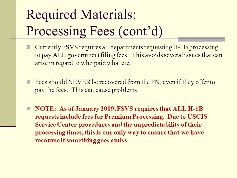 Required Materials: Processing Fees (cont'd)