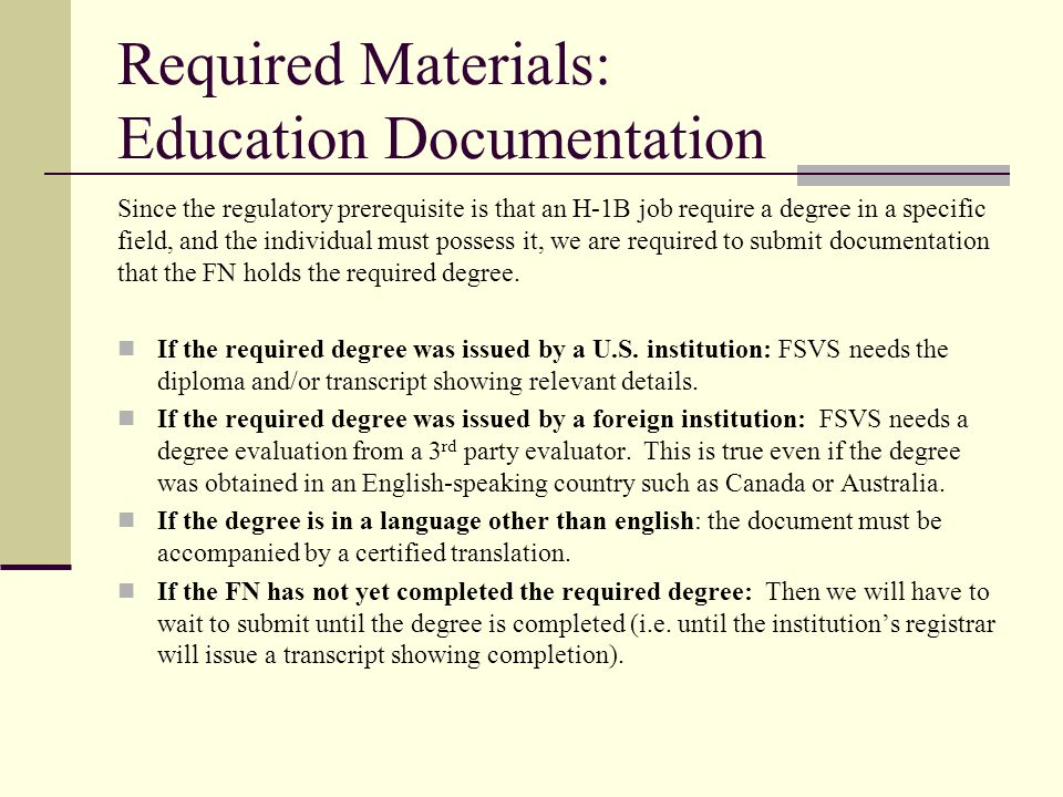 Required Materials: Education Documentation