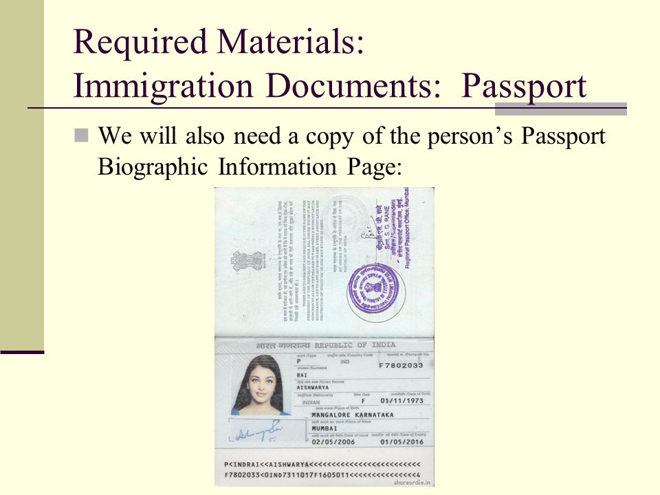 Required Materials: Immigration Documents: Passport