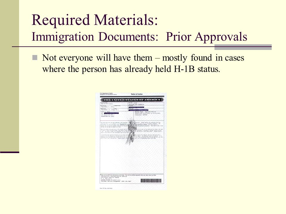 Required Materials: Immigration Documents: Prior Approvals