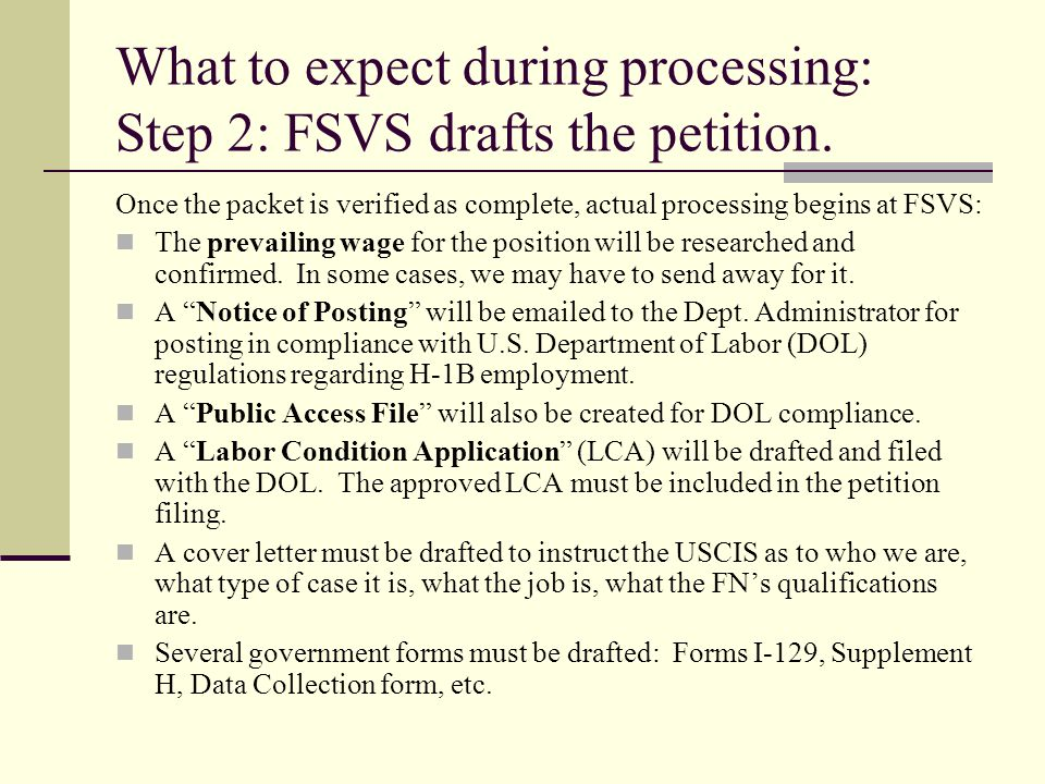 What to expect during processing: Step 2: FSVS drafts the petition.