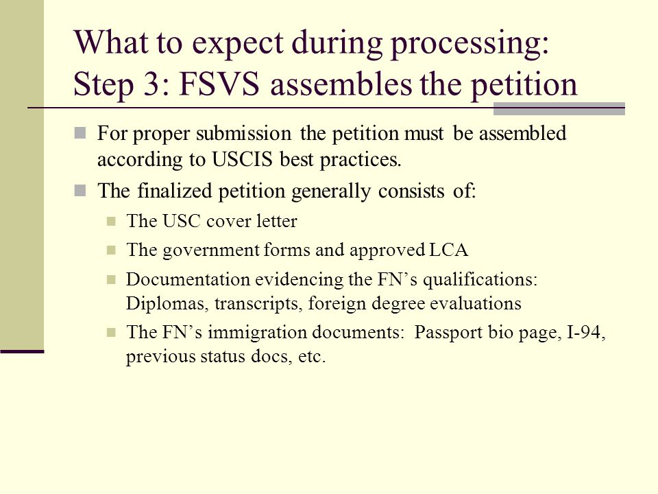 What to expect during processing: Step 3: FSVS assembles the petition
