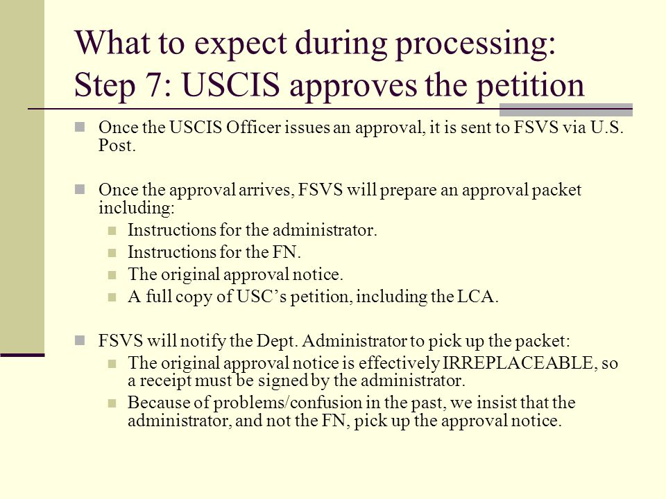 What to expect during processing: Step 7: USCIS approves the petition