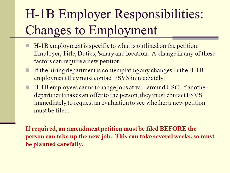 H-1B Employer Responsibilities: Changes to Employment