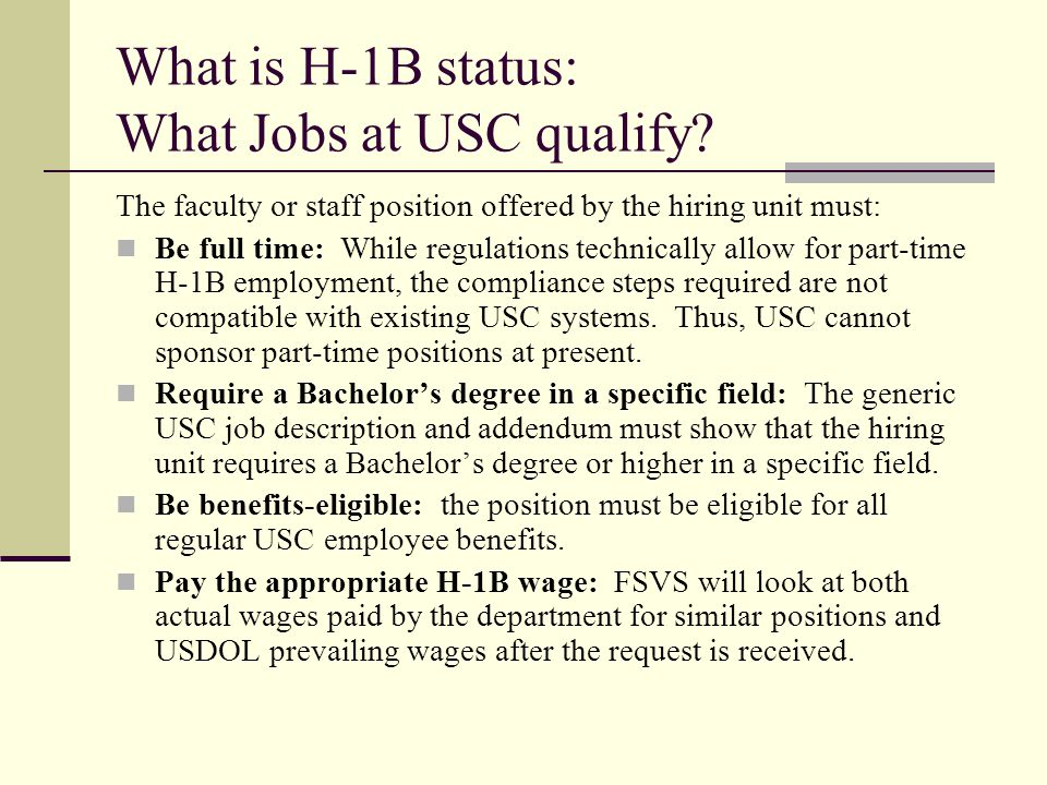 What is H-1B status: What Jobs at USC qualify