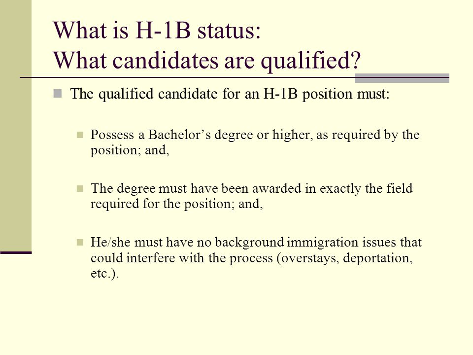 What is H-1B status: What candidates are qualified