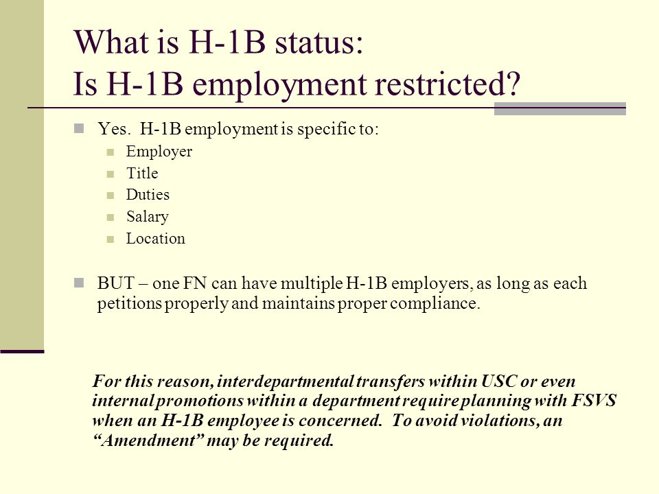 What is H-1B status: Is H-1B employment restricted