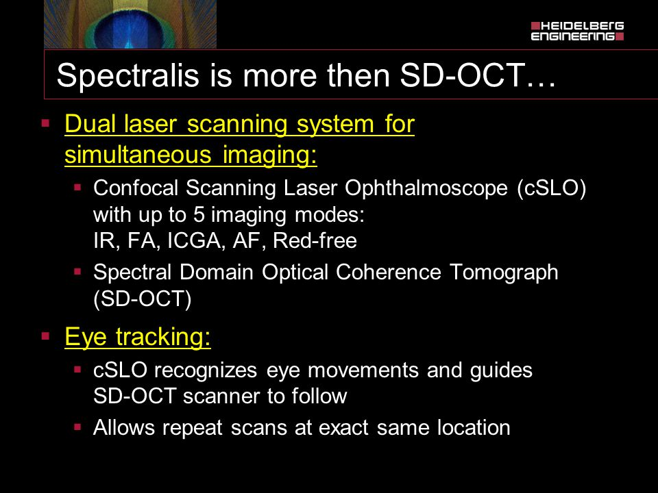 Spectralis is more then SD-OCT…
