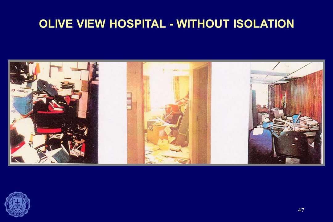 OLIVE VIEW HOSPITAL - WITHOUT ISOLATION