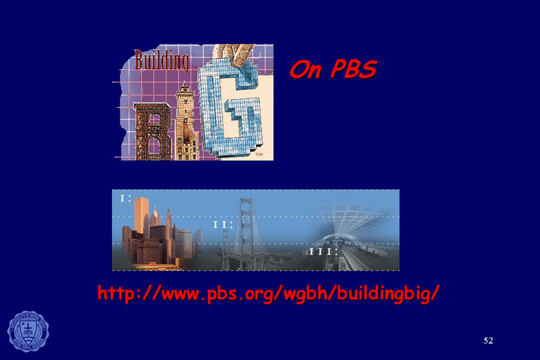 On PBS http://www.pbs.org/wgbh/buildingbig/