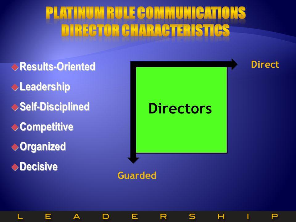 Platinum Rule Communications Director Characteristics