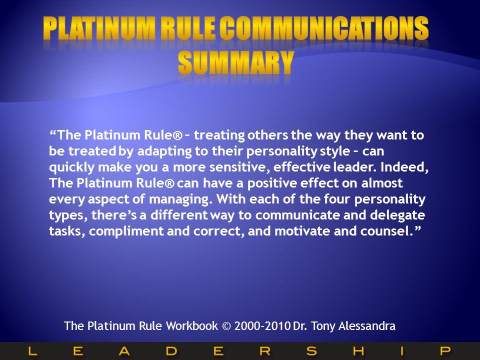 Platinum Rule Communications Summary