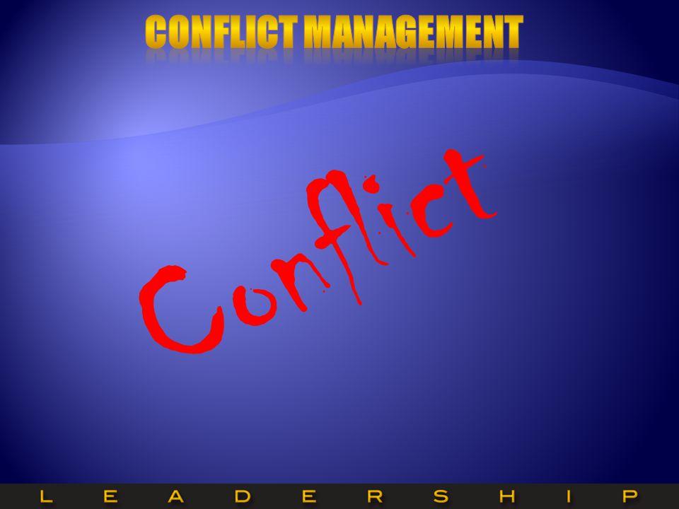Conflict Conflict Management