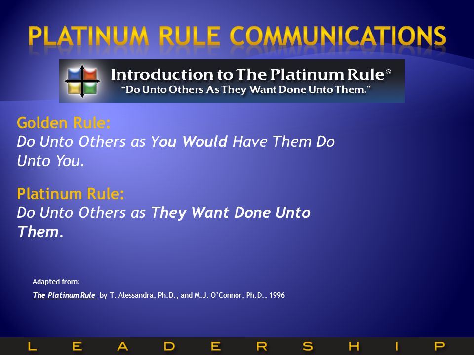 Platinum Rule communications