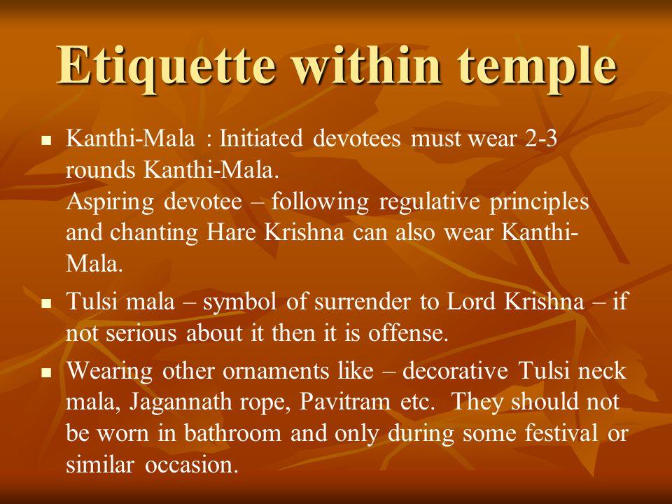 Etiquette within temple
