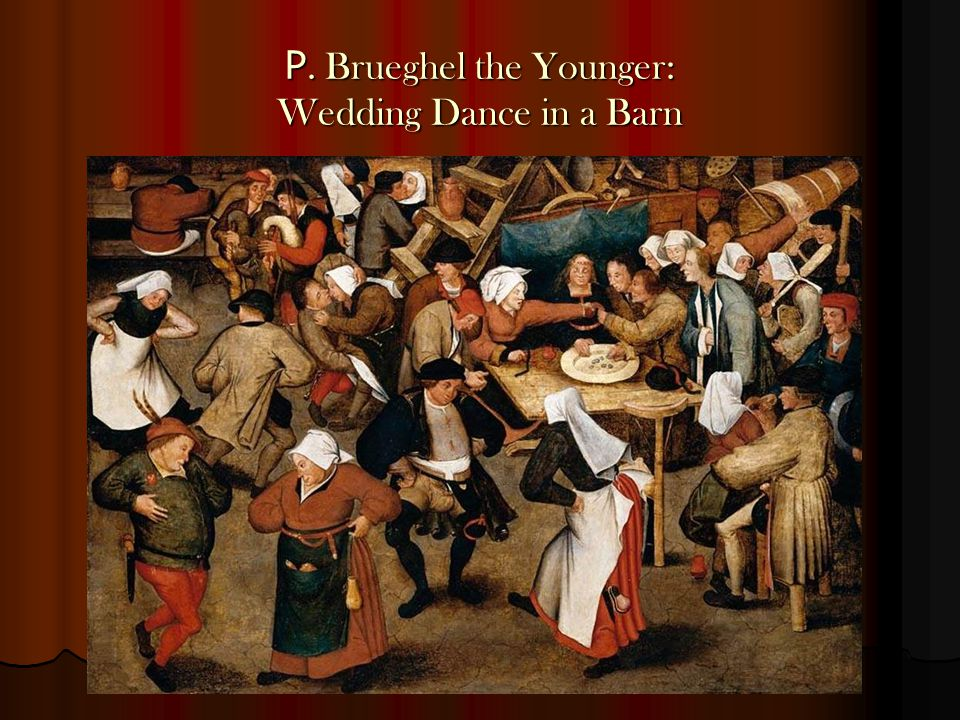P. Brueghel the Younger: Wedding Dance in a Barn